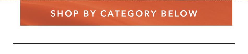 Shop By Category Below