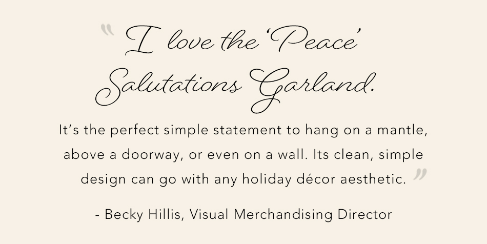 "I love the ""Peace"" Salutations Garland"