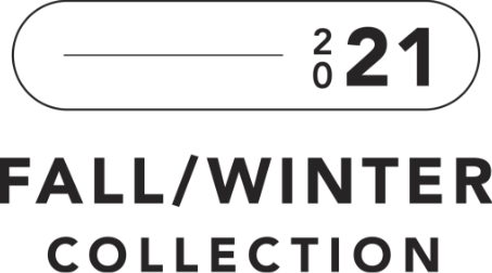 2021 Fall | Winter Collection