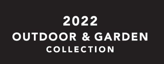 2022 Outdoor & Garden Collection