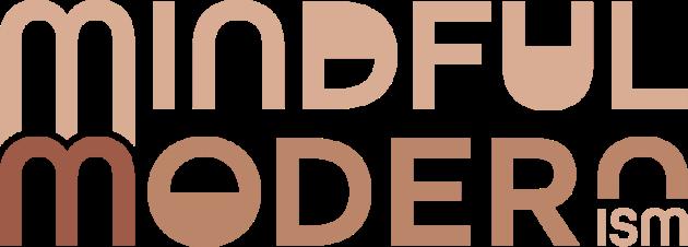 MINDFUL MODERNISM