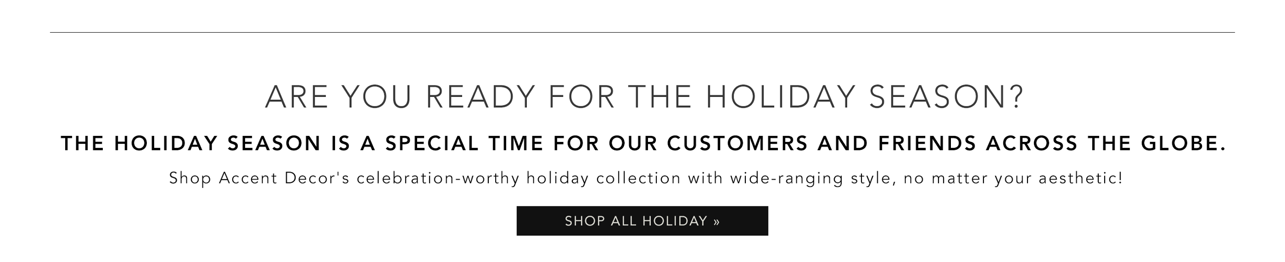 Shop Accent Decor's Celebration-worthy Holiday Collection